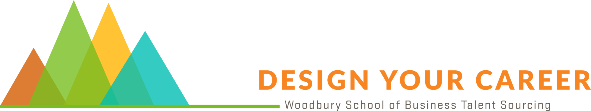Talent sourcing logo that reads Design Your Career: Woodbury School of Business Talend Sourcing