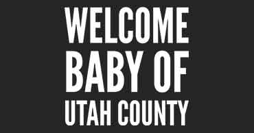 Welcome Baby of Utah County