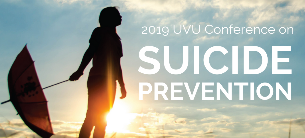 UVU Conference on Suicide Prevention
