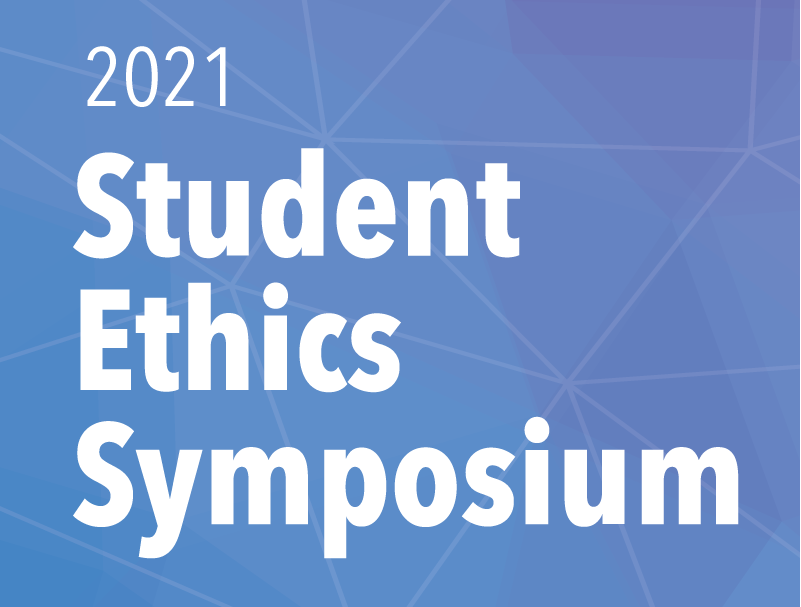 A graphic for Student Ethics Symposium