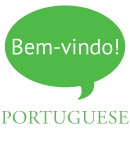 Text bubble that says: Bem-vindo! Coming out of the word Portuguese
