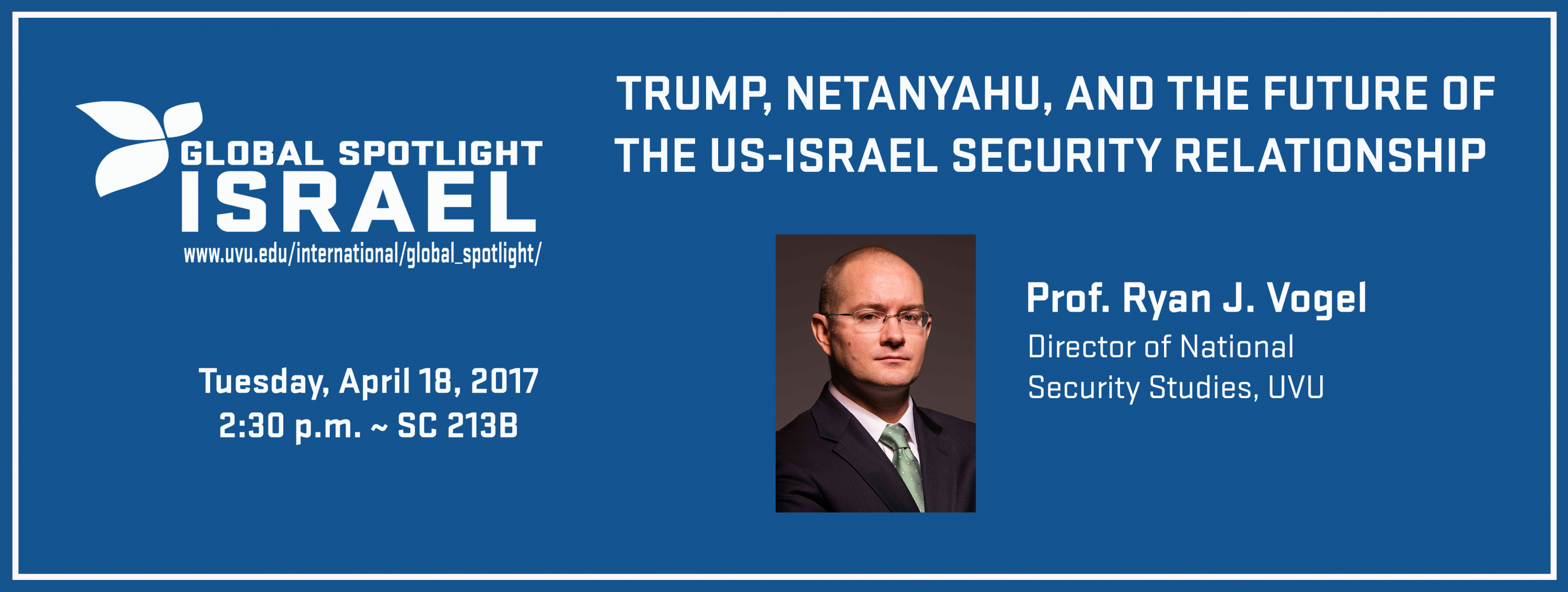 PROF. RYAN J. VOGEL: TRUMP, NETANYAHU, AND THE FUTURE OF THE US-ISRAEL SECURITY RELATIONSHIP