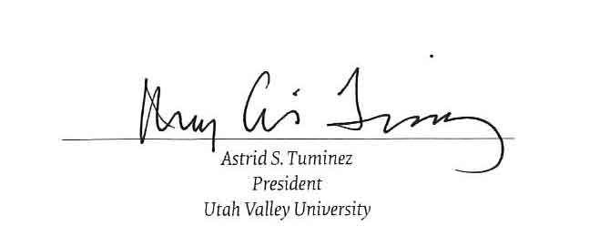 Signature of Astrid S. Tuminez, President of Utah Valley University