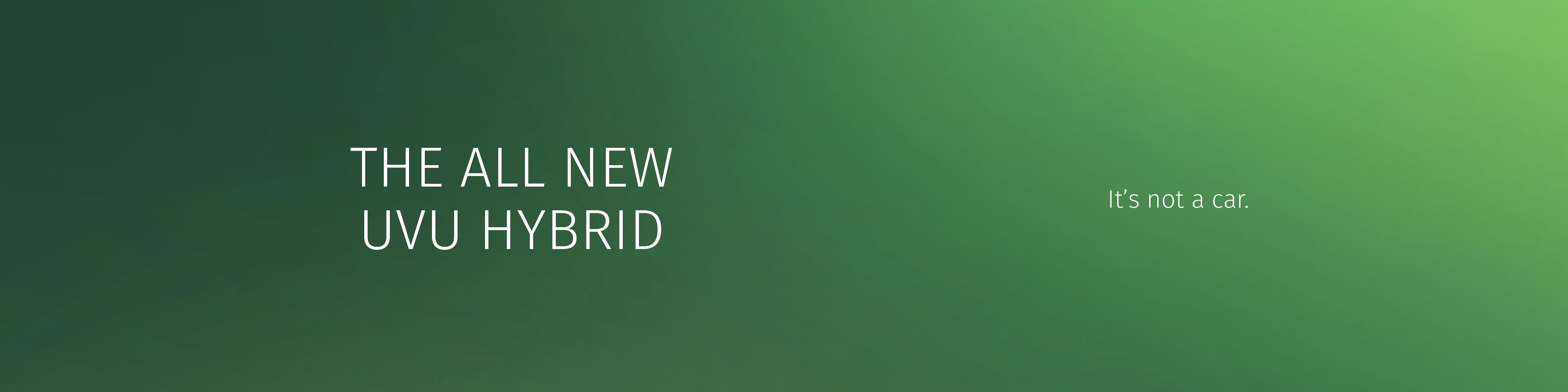 The All New UVU Hybrid