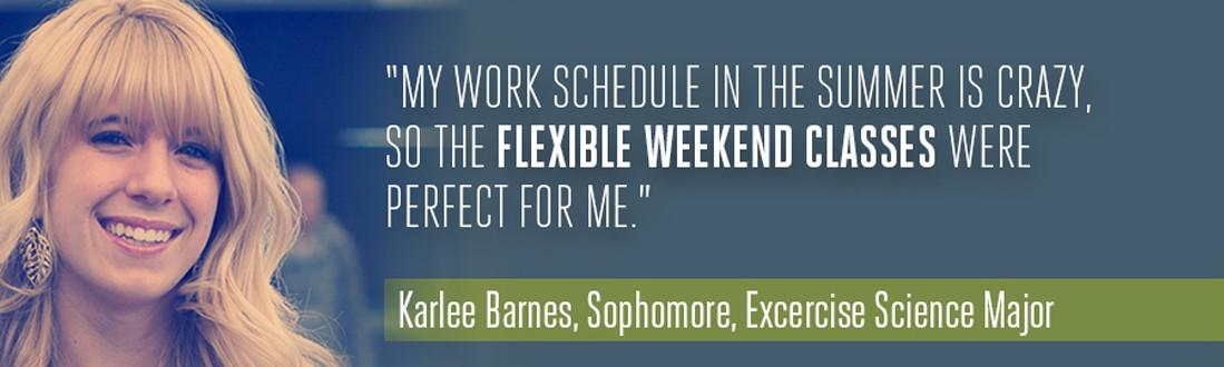 Flexible Weekend Classes