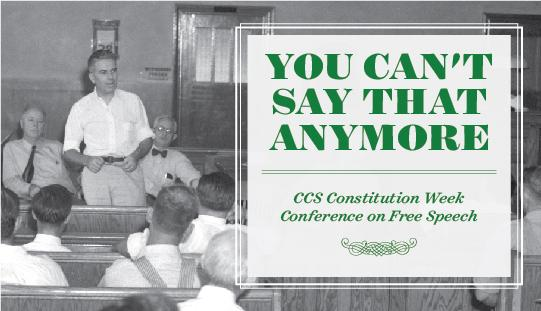 """UVU's Center for Constitutional Studies will host its Constitution Week Conference, titled """"You Can't Say That Anymore: Real and Perceived Limitations on Speech in 21st Century America,"""" Sept. 16-17."""