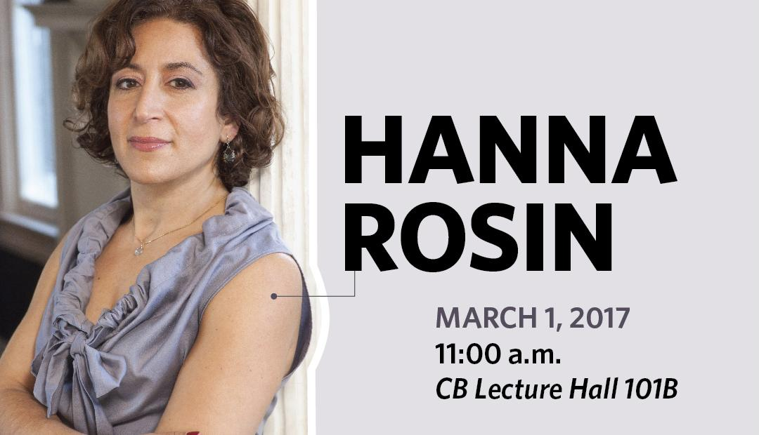 "Hanna Rosin, author and host of the National Public Radio podcast ""Invisibilia,"" will speak on March 1 at 11 a.m. in the Classroom Building lecture hall (CB 101B) as part of the UVU Presidential Lecture Series."