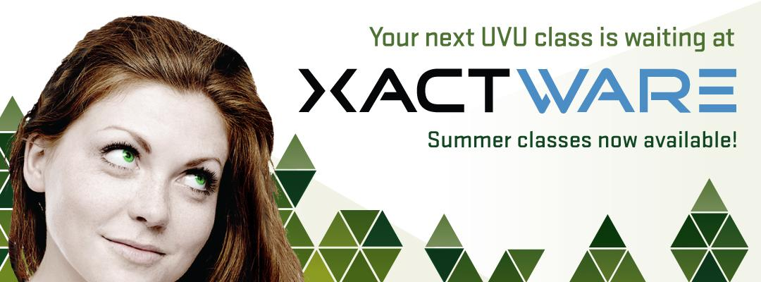 Summer classes available in the xactware building.