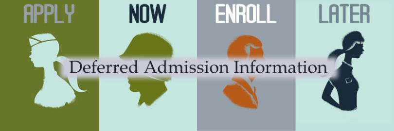 Deferred Admission Information