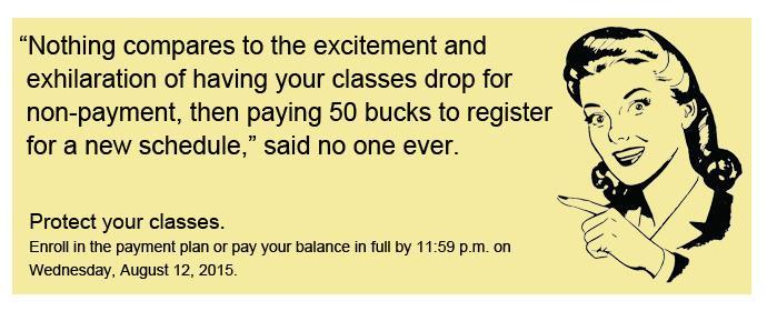 Payment Deadline: August 26, 2015