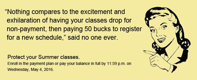 Summer Payment Deadline is Wednesday, May 4, 2016