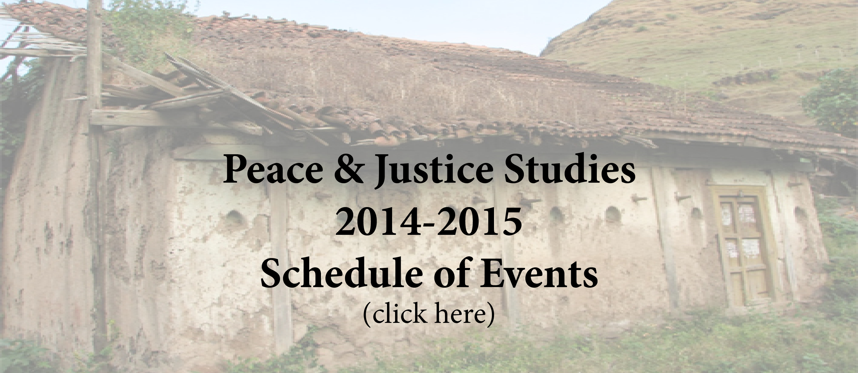 Peace and Justice Studies Schedule of Events