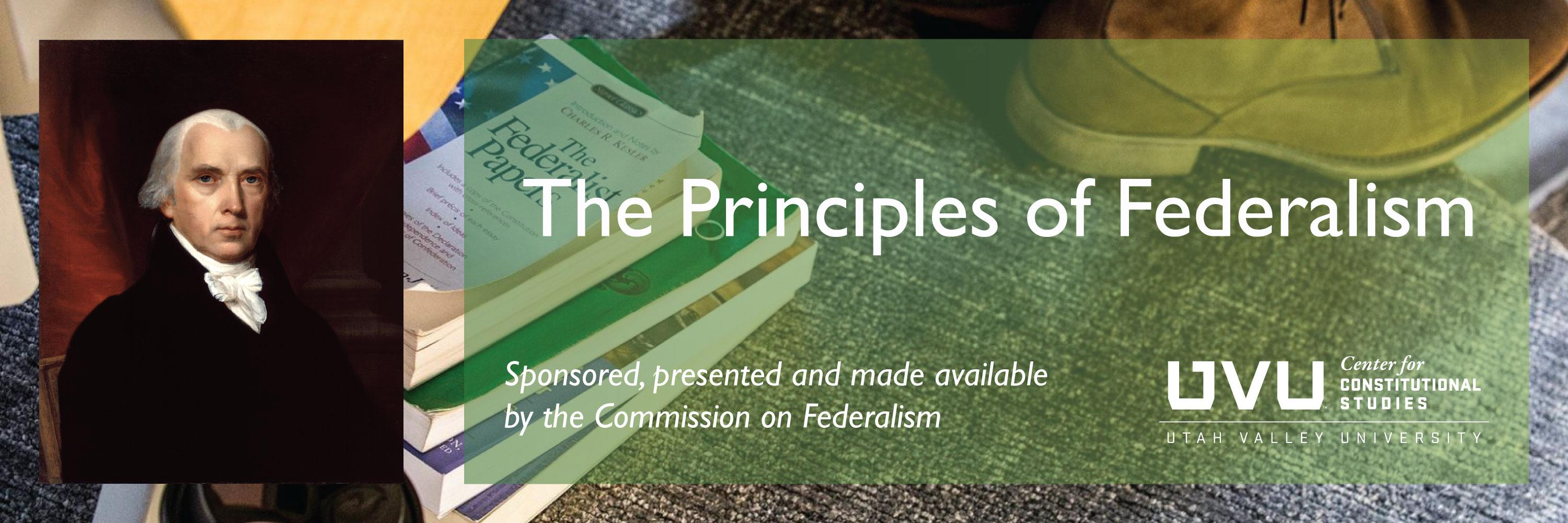 The Principles of Federalism