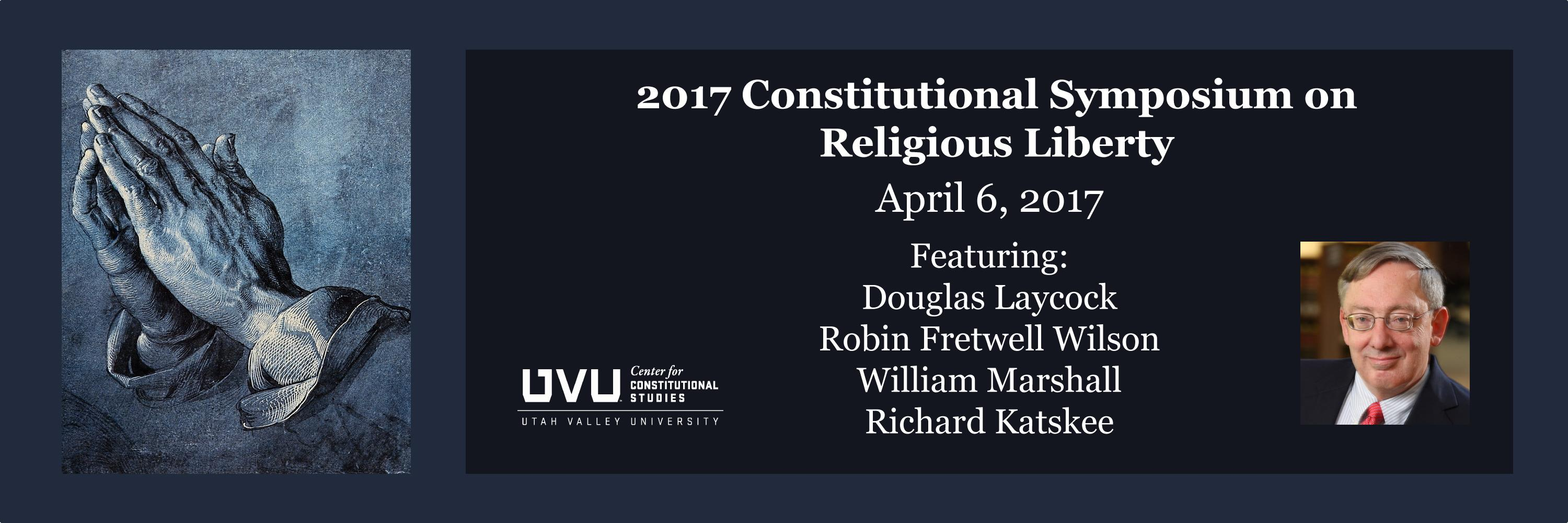 2017 Religious Liberty Conference