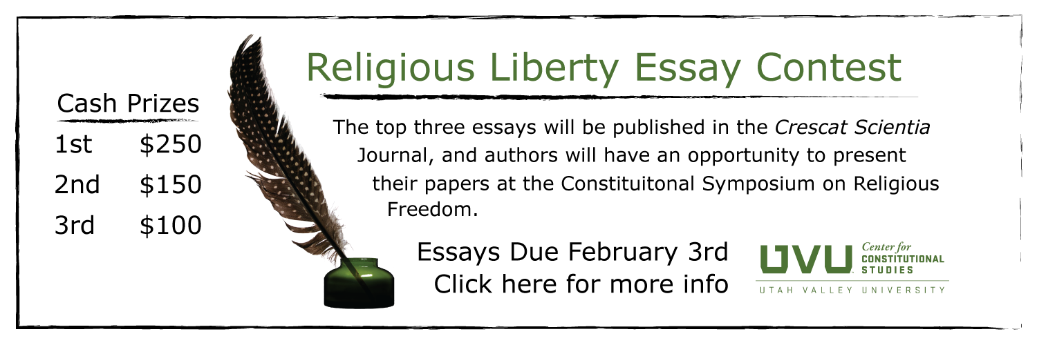 religious liberty essay scholarship contest 2012 Sponsored by the fredericksburg coalition of reason and the umw department of classics, philosophy, & religion religious freedom essay contest.
