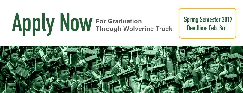 Apply Now for Graduation through Wolverine Track