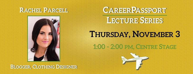 Rachel Parcell Career Passport Lecture Series