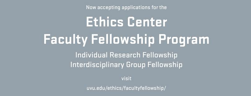 Ethics Center Faculty Fellowship Program