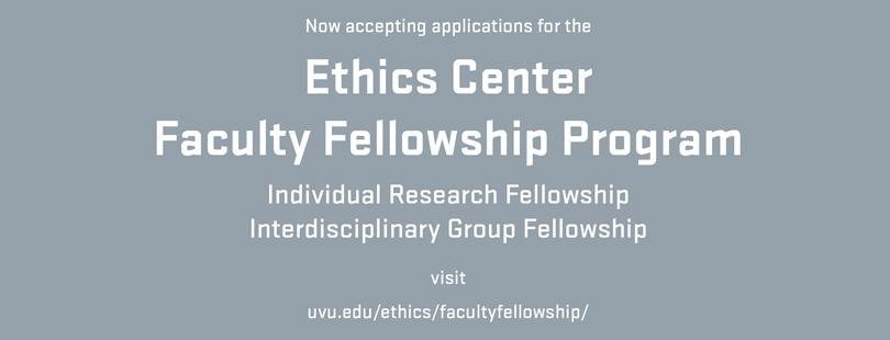 Ethics Center Faculty Fellowship Program