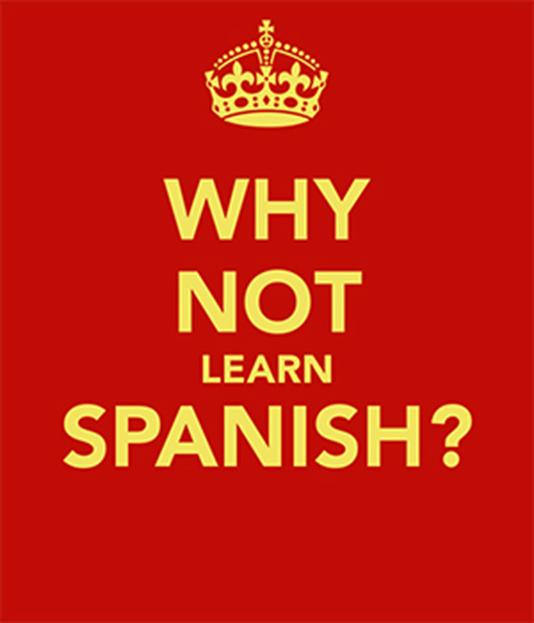 Why not learn Spanish?