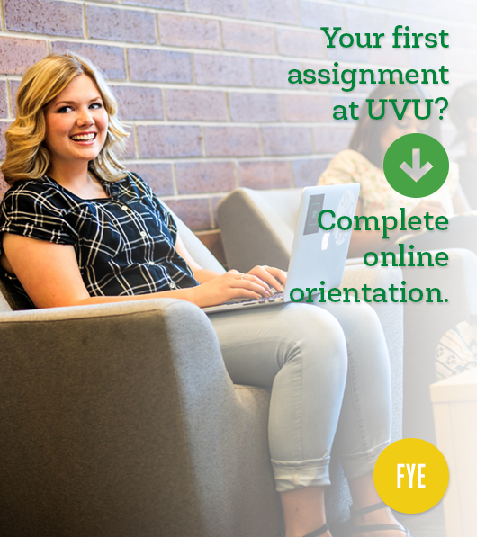 Young, smiling female sitting with a laptop computer on her lap. Caption: Your first assignment at UVU? Complete online orientation.