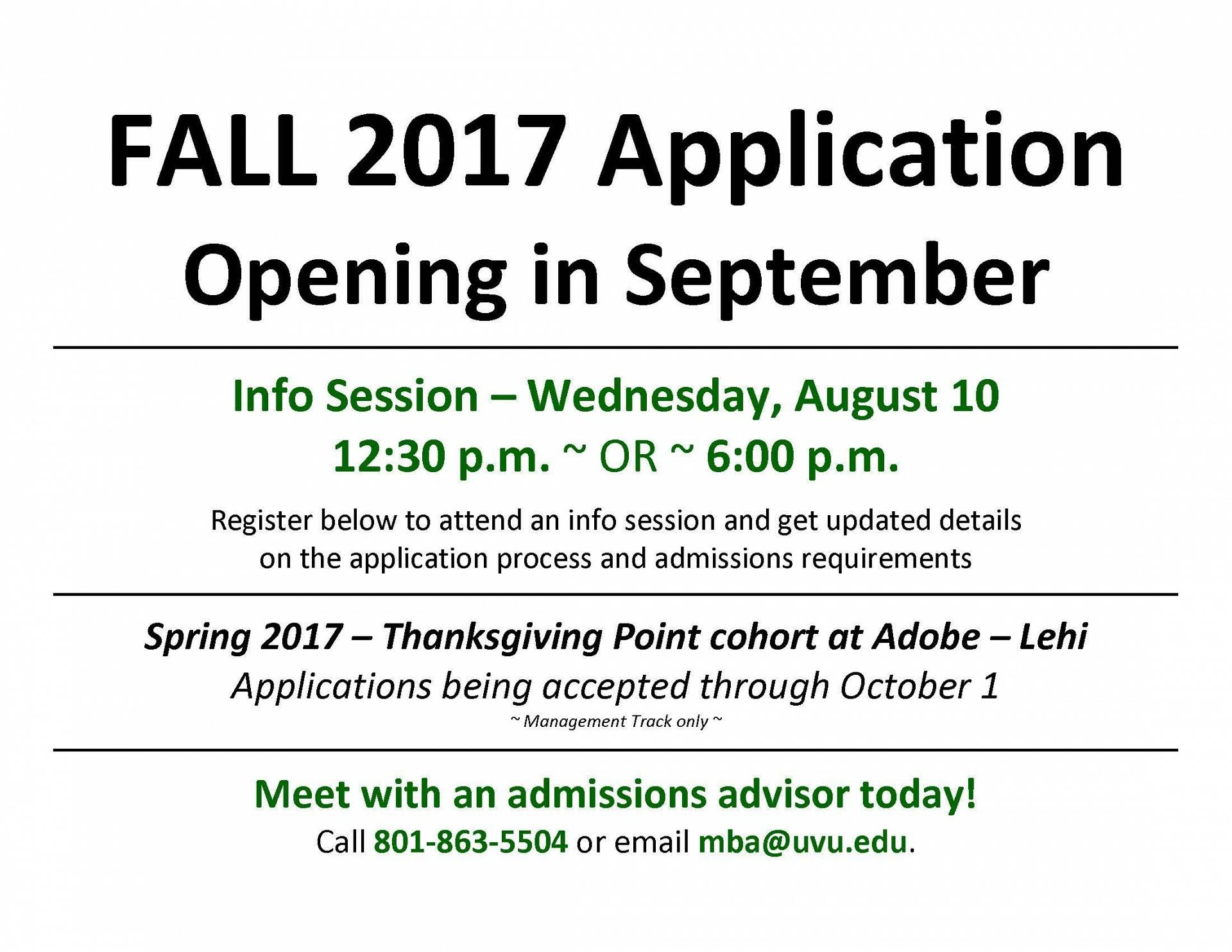 The application for the UVU MBA programs beginning Fall 2017 will be opening in September. Come to an information session on Wednesday, August 10 at 12:30 p.m. or 6:00 p.m.