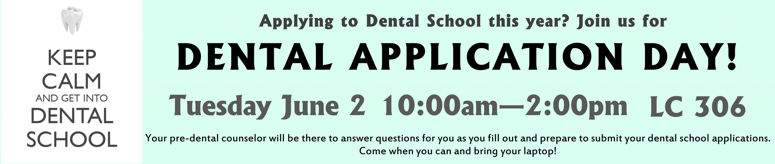 Dental School Application Deadline