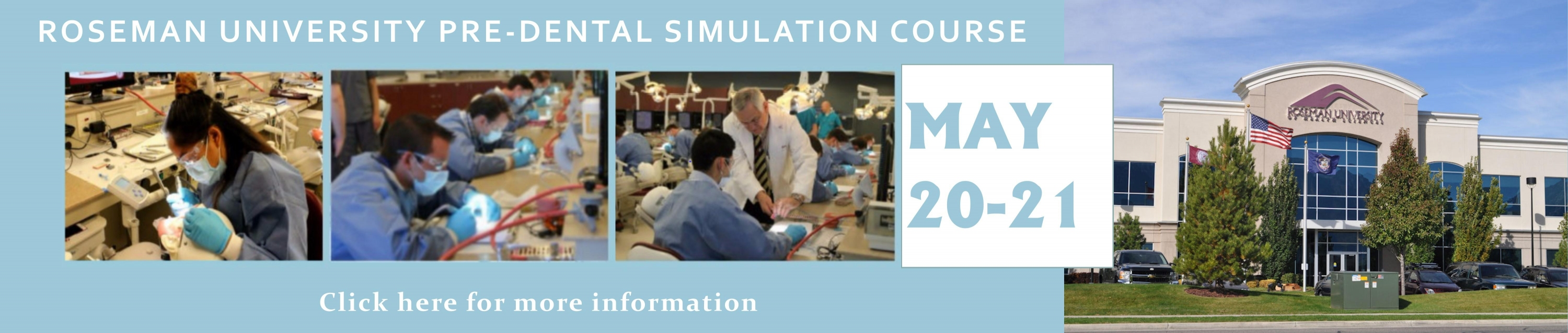 Roseman University Pre-Dental Simulation Course