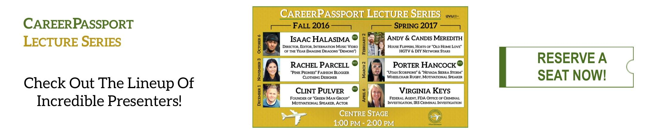 Check out the lineup of this year's incredible CareerPassport Lecture Series presenters!