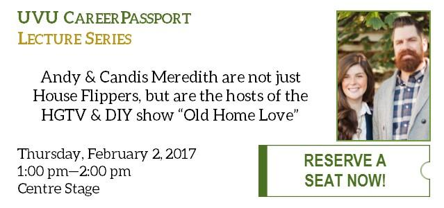 How cool would it be to not just follow your dream, but a network create a show around your passion? That's exactly what happened to Andy & Candis Meredith! Come hear their story on February 2nd, 1:00 pm, in Centre Stage.