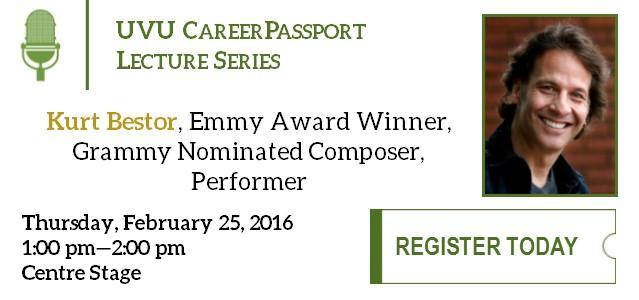 February 25th, CareerPassport will be welcoming Kurt Bestor to UVU! An Emmy Award Winner, Grammy Nominated Composer, and Performer, he is best known for his music featured during the 2002 Winter Olympics and in the 1993 movie Rigoletto. Join us on the 25th at 1pm in the Centre Stage!