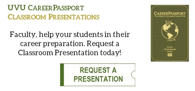 Faculty, help your students in their career preparation. Request a Classroom Presentation today!