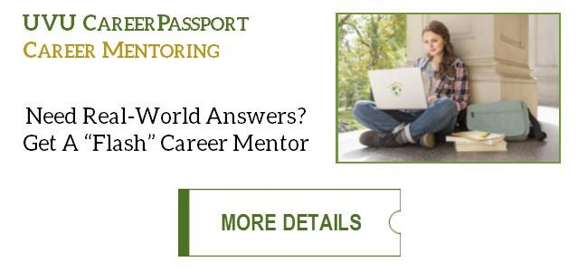 "Need real-world answers? Get a ""Flash"" Career Mentor! Click for more details."