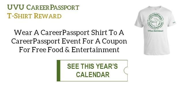 Wear a CareerPassport shirt to a CareerPassport event and receive a coupon for free food or entertainment! Click to see this year's calendar of events.