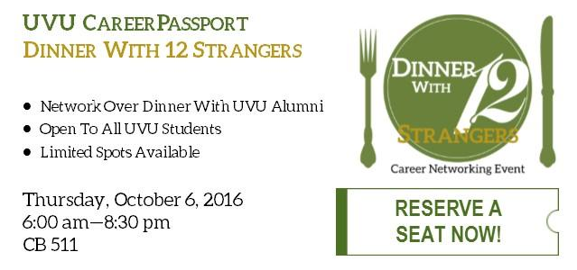 Come network with successful UVU Alumni! Free dinner is included, but spots are limited. Open to ALL UVU students. Click to reserve your seat today!