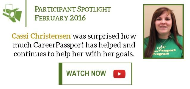 Cassi Christensen, February's Participant Spotlight, was surprised how much CareerPassport has helped and continues to help her achieve her goals.