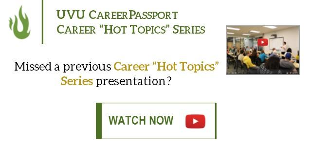 "Missed a previous Career ""Hot Topics"" Series presentation? Watch them all now on YouTube!"