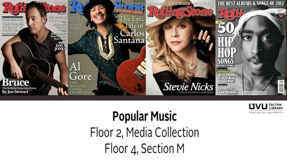 Rolling Stone Magazine. Popular music. Floor 2, Media Collection. Floor 4, section M.