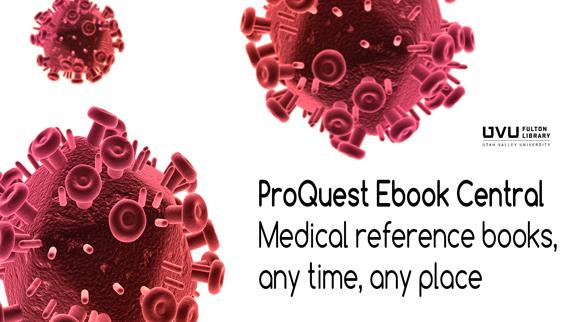 Virus. ProQuest Ebook Central Medical reference books, any time, any place.