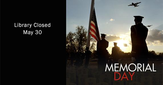 ad for memorial day closure on May 30th.