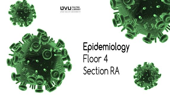 Virus. Epidemiology, floor 4 section RA.