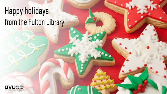 Christmas cookies. Happy Holidays from the Fulton Library.