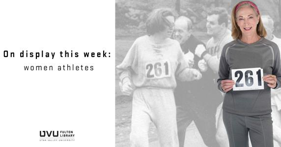 Kathrine Switzer holding the number 261. This weeks display features women athletes.