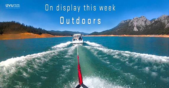 Waterskier behind boat. This week's display is on the outdoors.