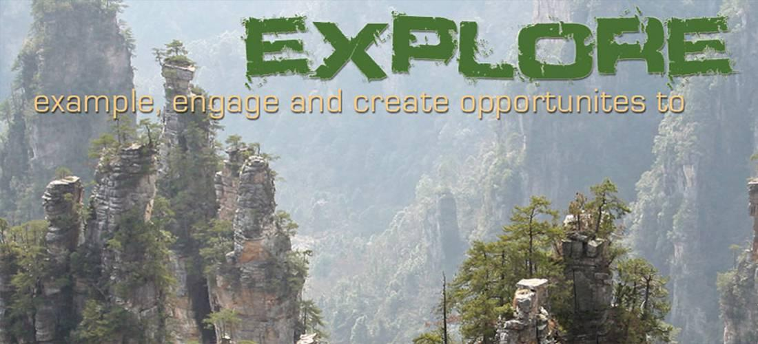 example, explore, and create opportunities to Explore