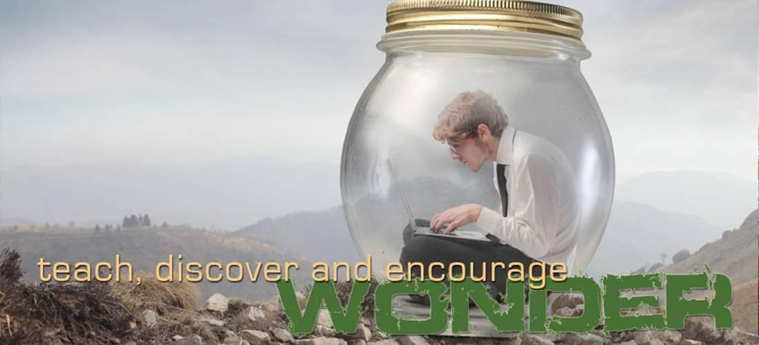 teach, discover and encourage Wonder