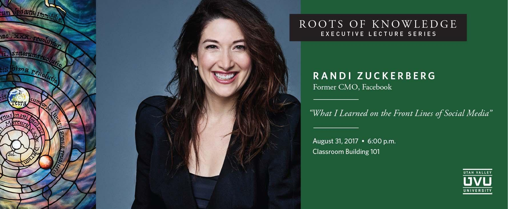 Roots of Knowledge Executive Lecture Series featuring Randi Zuckerberg