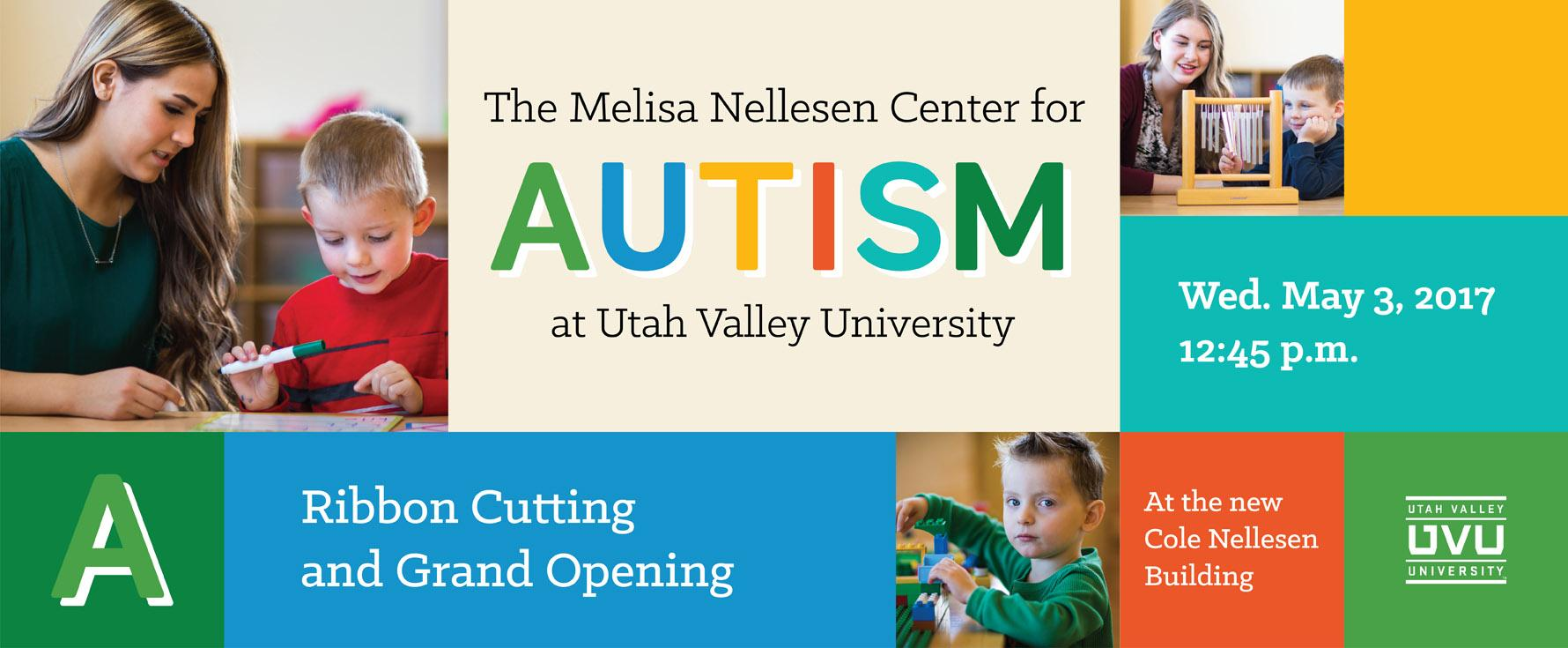 The Melisa Nellesen Center for Autism at UVU Ribbon Cutting