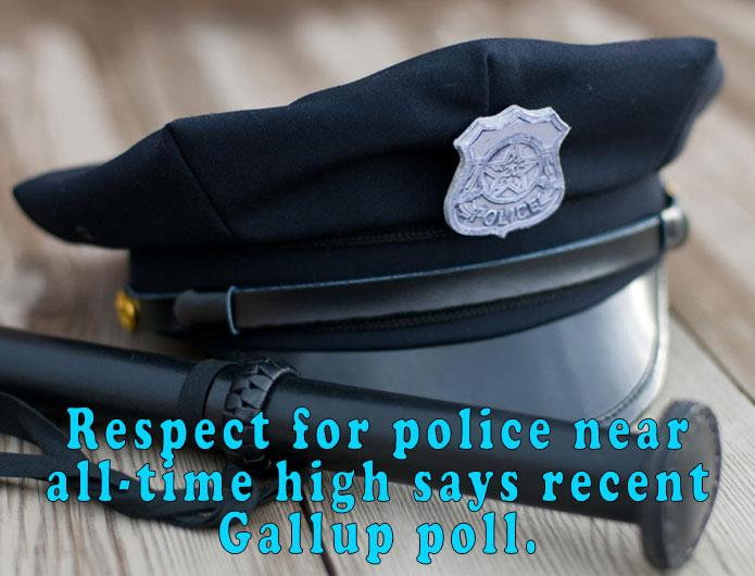 Gallup poll says respect for police near all-time high.