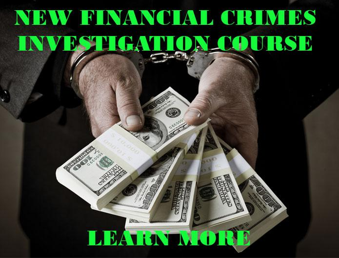 Financial Crimes Investigation Course